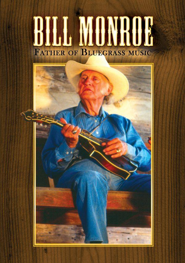 Bill Monroe - Father Of Bluegrass Music (1911-1996)-0