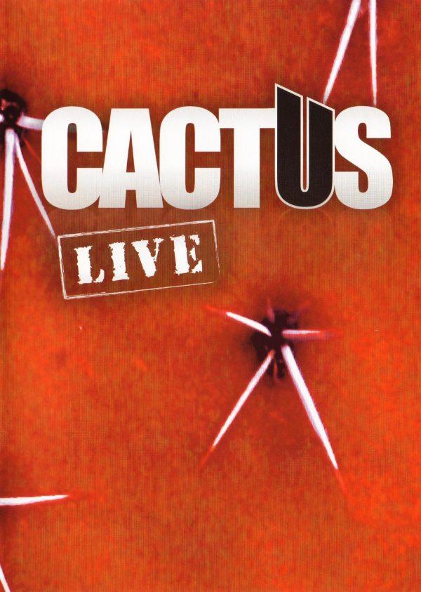 Cactus – Live -0