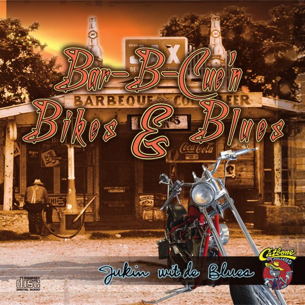 Bar B Cue Bikes N Blues - Jukin Wit De Blues -0