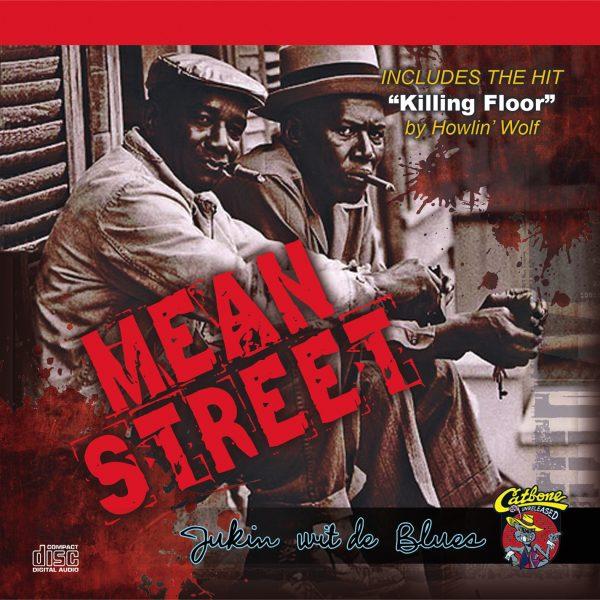 Mean Street: Jukin Wit De Blues-0