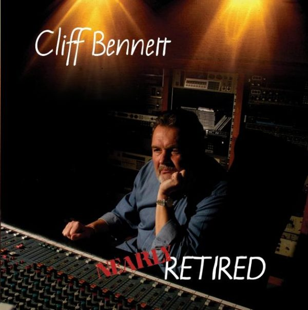 Cliff Bennett - Nearly Retired-0