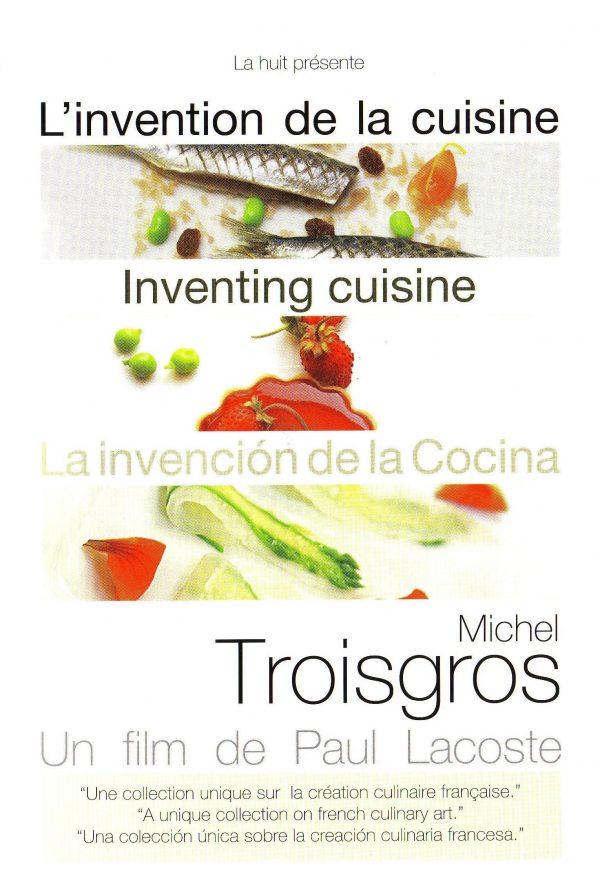Inventing Cuisine – Michel Troisgros -0