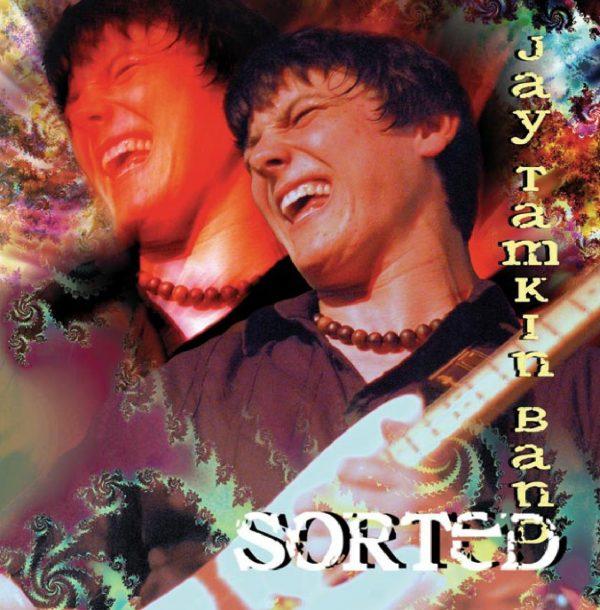 Jay Tamkin Band: Sorted-0