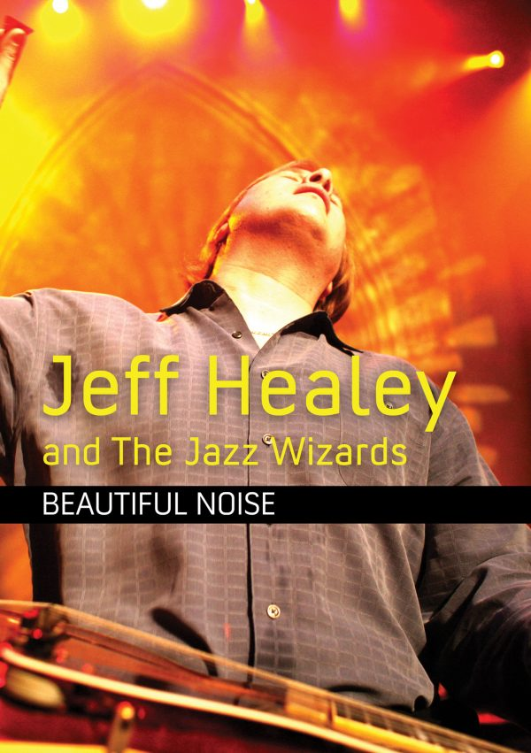 Jeff Healey & Jazz Wizzards – Beautiful Noise-0