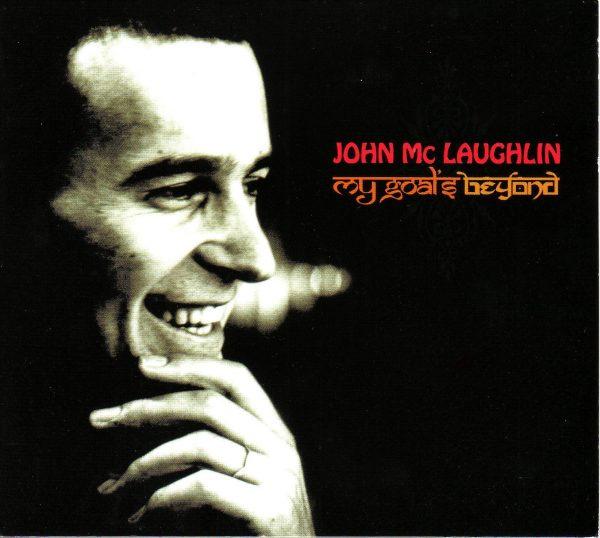 John McLaughlin - My Goal's Beyond-0