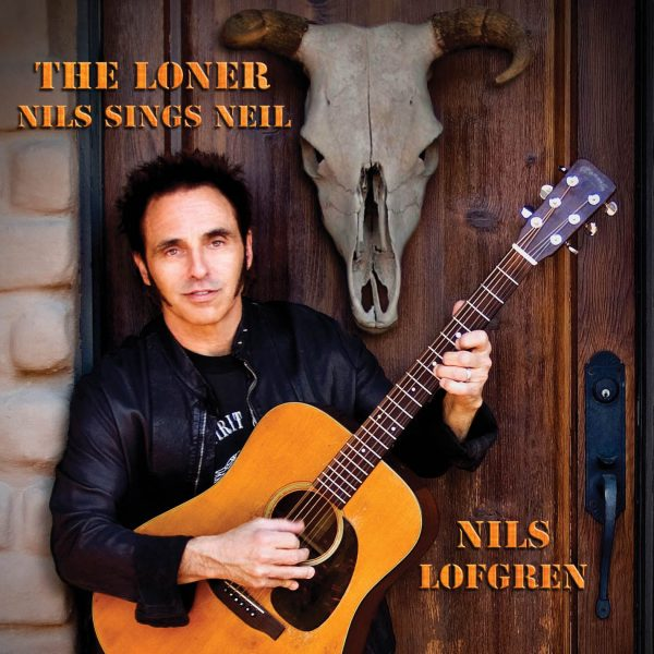 Nils Lofgren The Loner: Nils Sings Neil-0