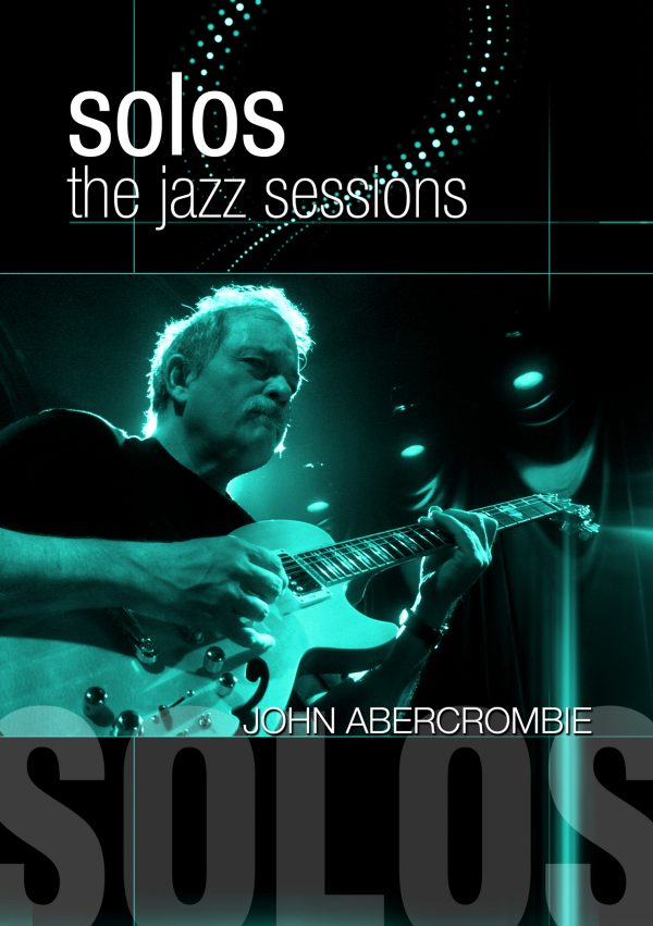 Solos – The Jazz Sessions – John Abercrombie-0