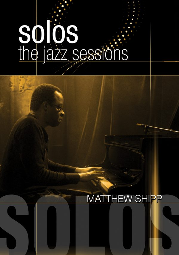 Solos - The Jazz Sessions - Matthew Shipp-0