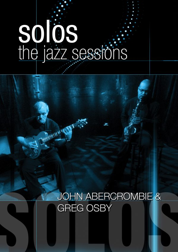 Solos - The Jazz Sessions – John Abercrombie & Greg Osby-0