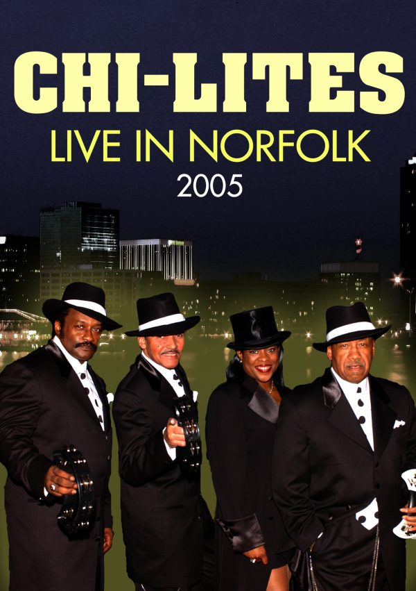 Chi-Lites - Live In Norfolk 2005-0