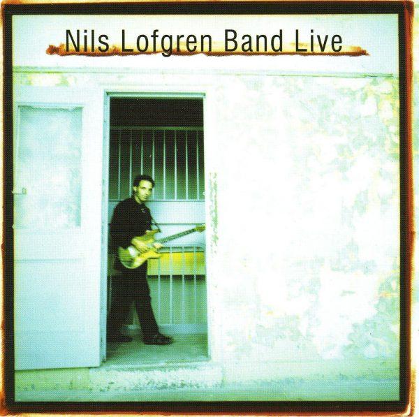 Nils Lofgren: Nils Lofgren Band Live-0