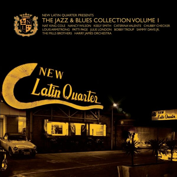 Best Of New Latin Quarter - The Jazz & Blues Collection -0
