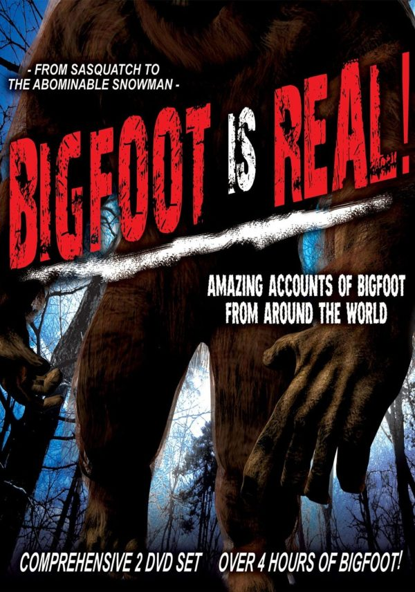 Bigfoot is Real: Sasquatch to the Abominable Snowman-0
