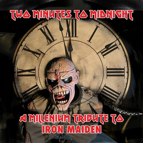Two Minutes To Midnight: A Millennium Tribute To Iron Maiden -0