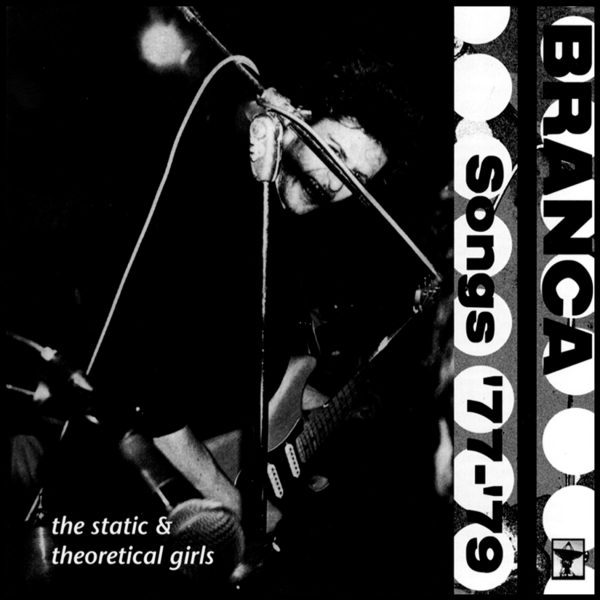 Glenn Branca - Songs '77-'79-0