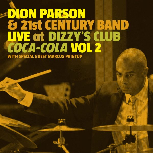 Dion Parson - Live At Dizzy's Club Coca Cola-0