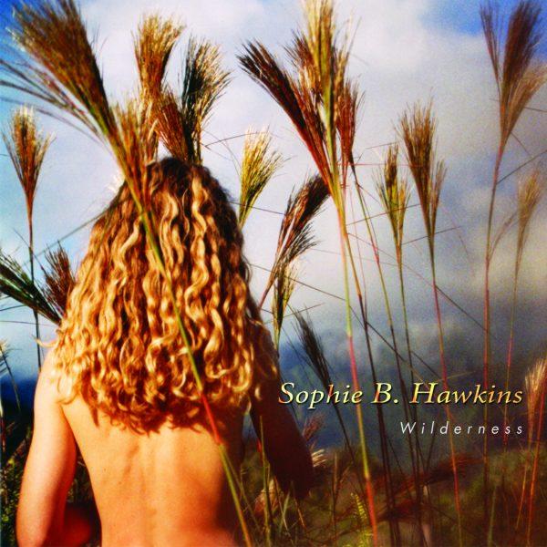 Sophie B. Hawkins - Wilderness-0