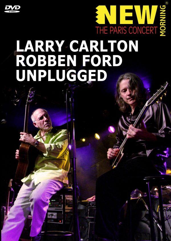 Larry Carlton & Robben Ford: Unplugged (DVD)-0