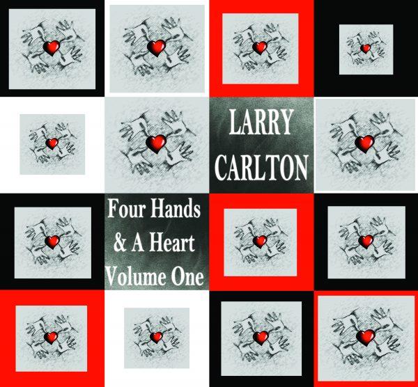 Larry Carlton - Four Hands & A Heart (vol 1)-0