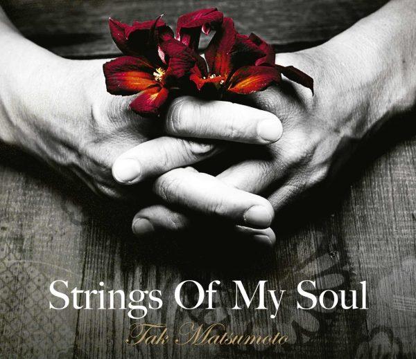 Tak Matsumoto - Strings of my Soul-0