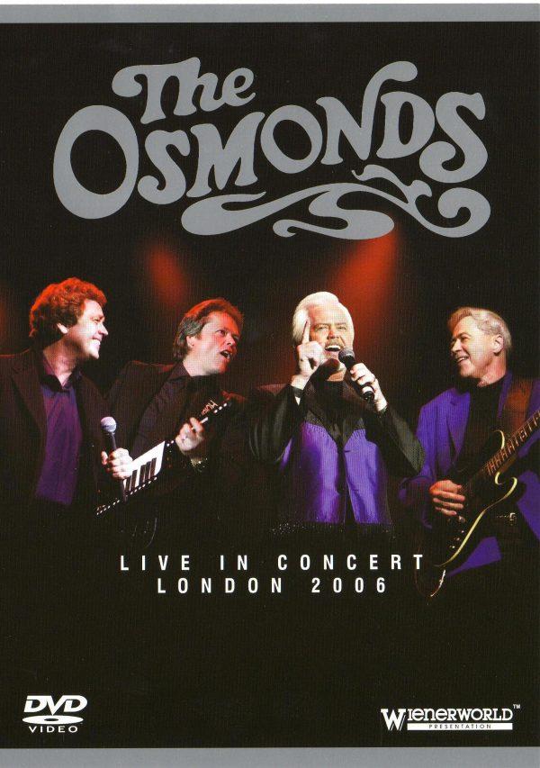 Osmonds - Live in Concert: London 2006-0