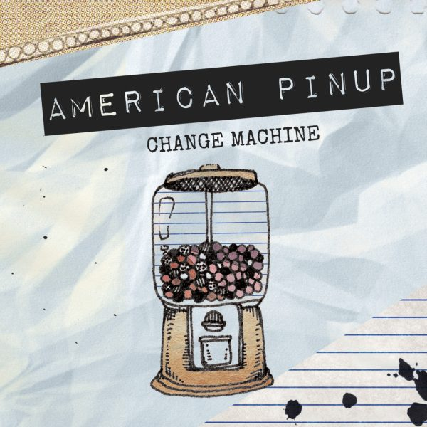 American Pinup - Change Machine-0