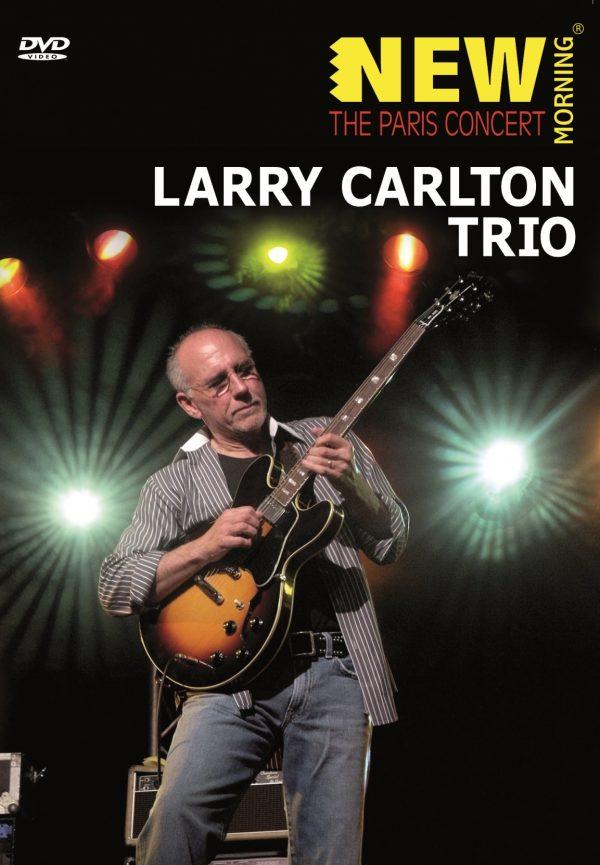 Larry Carlton Trio - The Paris Concert (DVD)-0