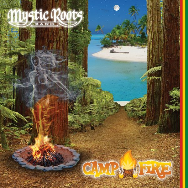 Mystic Roots Band -- Camp Fire-0