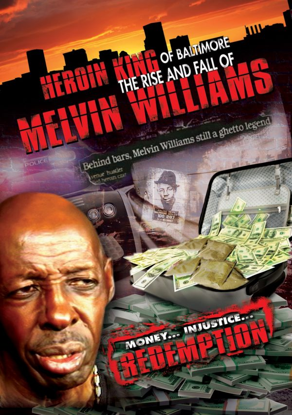 Heroin King of Baltimore: Rise and Fall of Melvin Williams-0