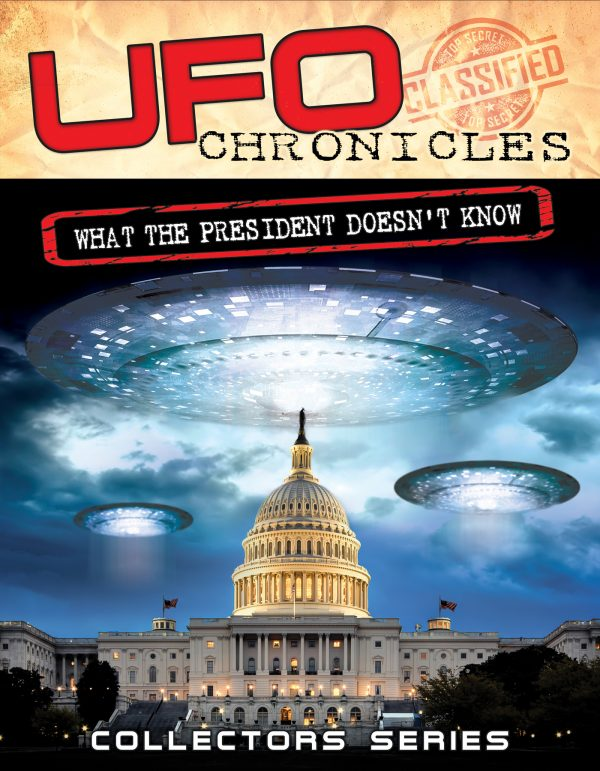 UFO Chronicles: What The President Doesn't Know-0
