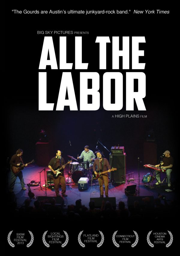 All The Labor: The Story Of The Gourds-0