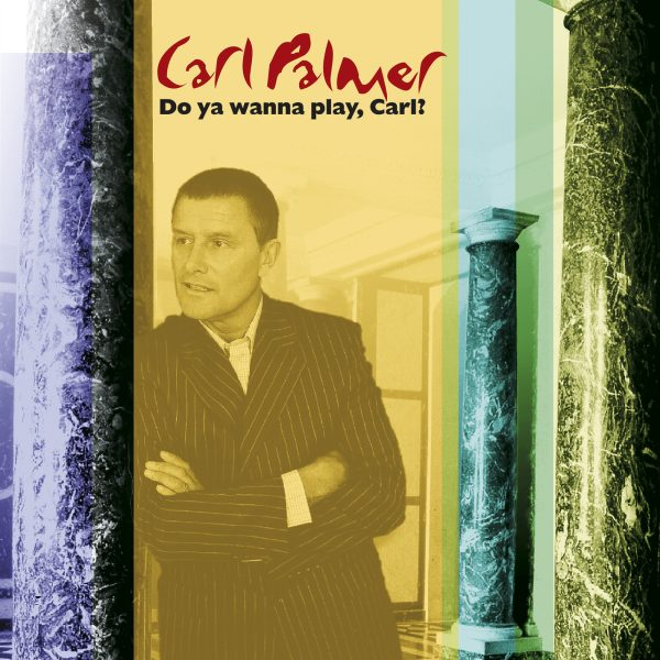 Carl Palmer - Do You Wanna Play, Carl? (2CD)-0