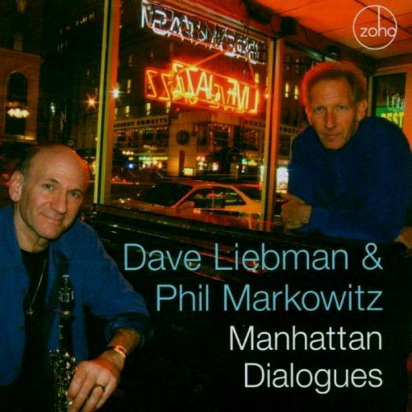 Dave Liebman & Phil Markowitz - Manhattan Dialogues-0
