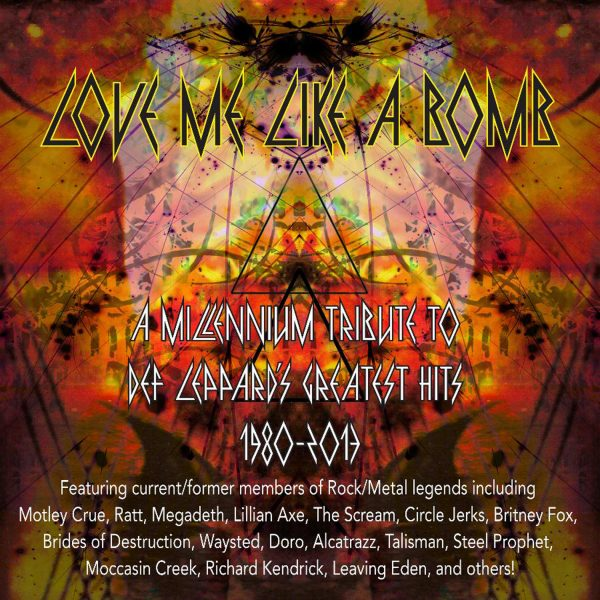 Love Me Like A Bomb: A Millennium Tribute To Def Leppard-0