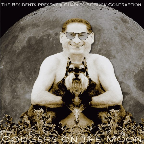 Charles Bobuck - The Residents Present: Codgers On The Moon-0