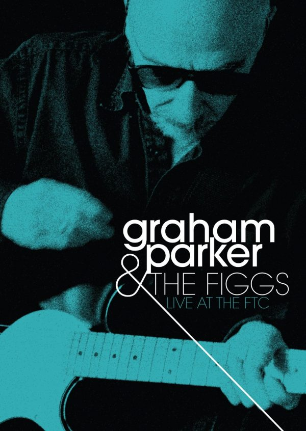 Graham Parker & The Figgs - Live at the FTC-0