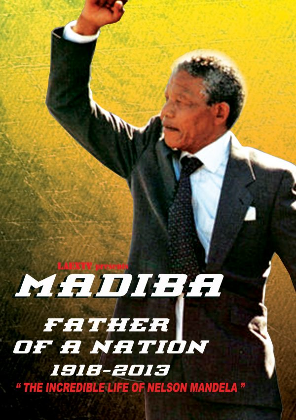 Nelson Mandela - Father of a Nation-0