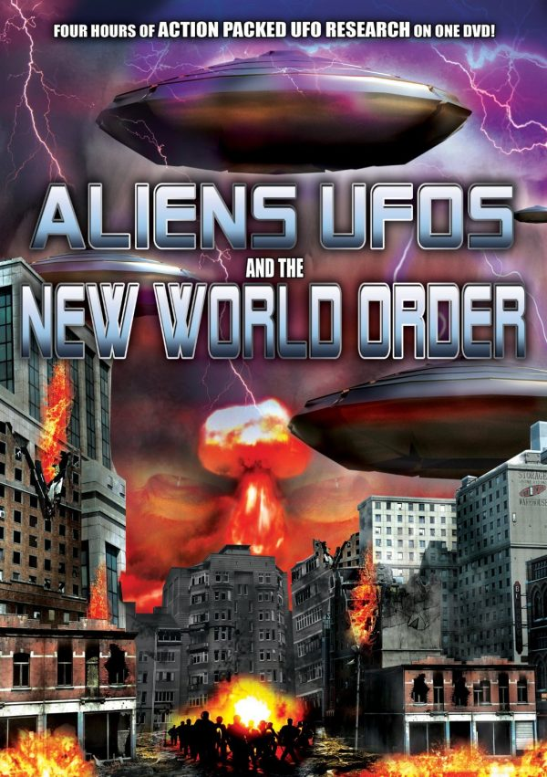 Aliens, UFOs And The New World Order-0