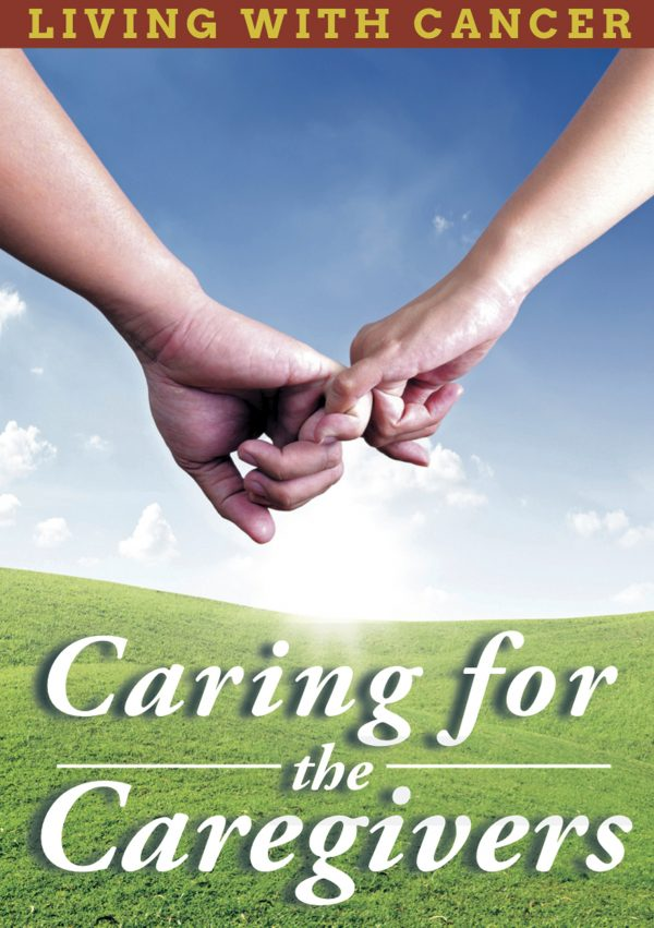 Living With Cancer: Caring For The Caregivers-0