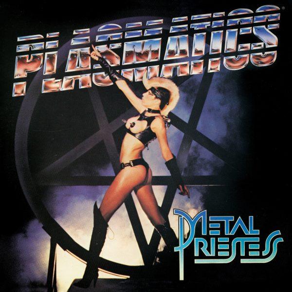 Plasmatics - Metal Priestess-0
