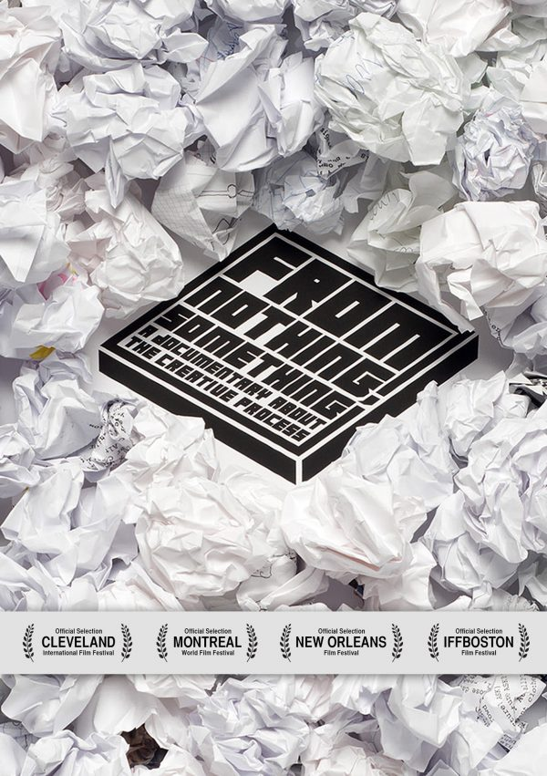From Nothing, Something: A Documentary On The Creative Process-0