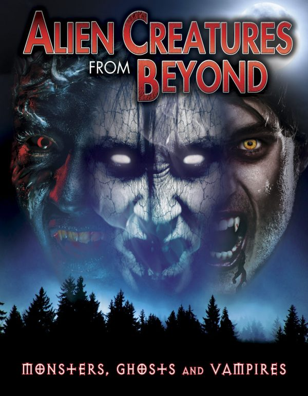 Alien Creatures from Beyond: Monsters, Ghosts and Vampires-0