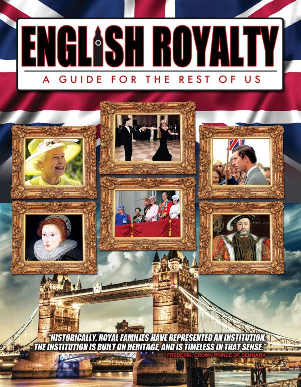English Royalty: A Guide For The Rest Of Us-0