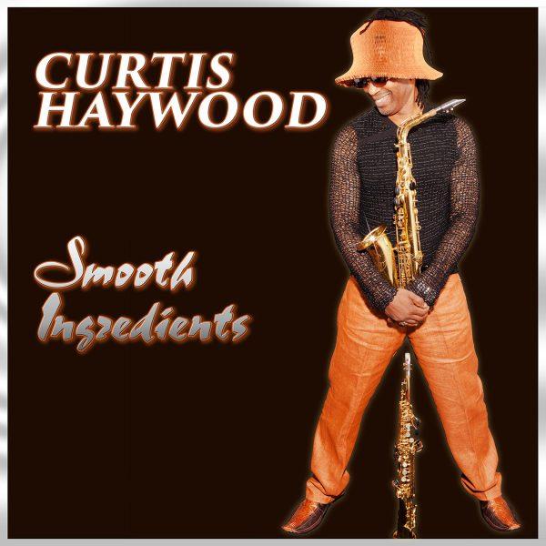 Curtis Haywood - Smooth Ingredients-0