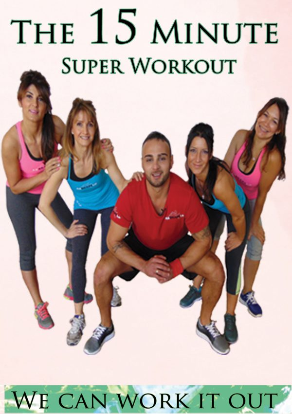We Can Work It Out: The 15 Minute Super Workout-0