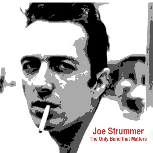 Joe Strummer - The Only Band That Matters-0