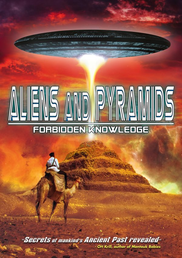 Aliens And Pyramids: Forbidden Knowledge-0