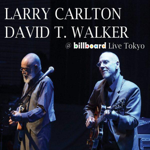 Larry Carlton & David T. Walker - Billboard Live Tokyo-0