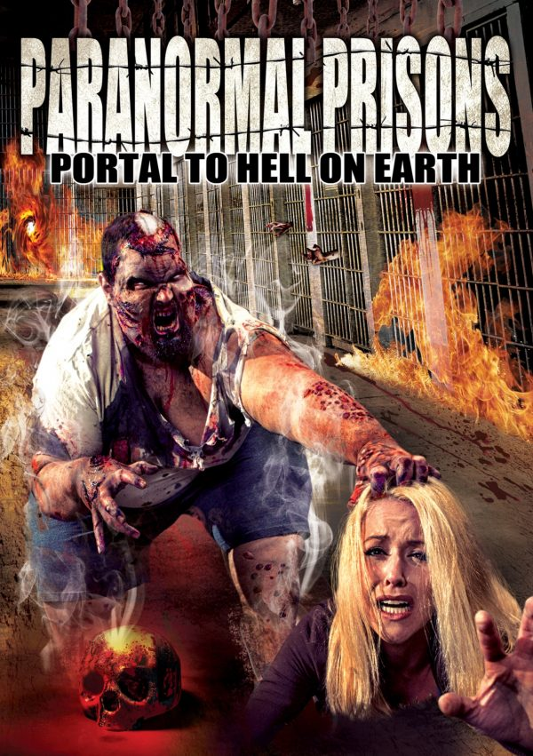 Paranormal Prisons: Portal To Hell On Earth-0