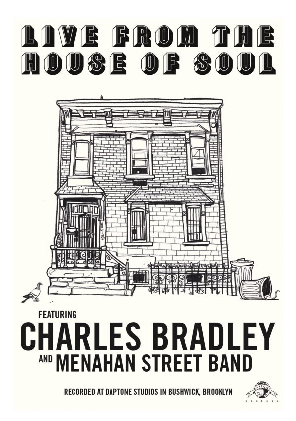 Charles Bradley & Menahan Street Band - Live From The House Of Soul-0